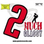 Various – 2 Much Glassy eXclusive