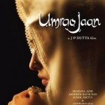 Umrao Jaan – The Remake